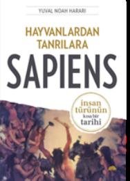 """Ekoloji Üzerine Ezberlerimiz ve Harari'nin """"Sapiens"""" ile Düşündürdükleri"""